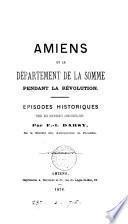 Amiens et le département de la Somme pendant la Révolution