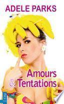 Amours et tentations