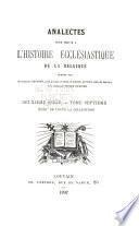Analectes pour servir à l'histoire ecclésiastique de la Belgique