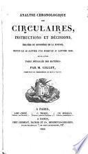 Analyse chronologique des circulaires, instructions et décisions, émanées du Ministère de la justice,