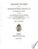 Analyse critique des représentations zodiacales de Dendéra et d'Esné ..