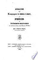 Analyse des Campagnes de 1806 et 1807, du Precis des evenemens militaires du comte Mathieu Dumas