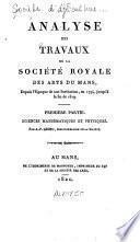 Analyse des travaux de la Société royale des arts du Mans, depuis l'époque de son institution, en 1794, jusqu'à la fin de 1819
