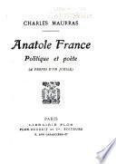 Anatole France, politique et poète (à propos d'un jubilé)