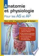 Anatomie et physiologie. Aide-soignant et Auxiliaire de puériculture