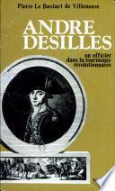 André Desilles, un officier dans la tourmente révolutionnaire