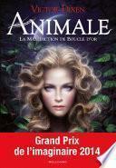 Animale (Tome 1) - La malédiction de Boucle d'or