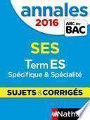 Annales ABC du BAC 2016 SES Term ES Spécifique et spécialité