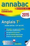 Annales Annabac 2015 Anglais Tle LV1 et LV2