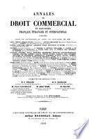 Annales de droit commercial et industriel français, étranger et international