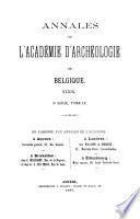 Annales de l'Academie d'archeologie de Belgique