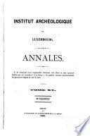 Annales de l'Institut archéologique du Luxembourg