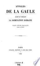 Annales de la Gaule avant et pendant la domination romaine