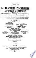 Annales de la propriété industrielle, artistique et littéraire