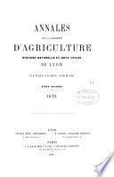 ANNALES DE LA SOCIETE D'AGRICULTURE HISTOIRE NATURELLE ET ARTS UTILS DE LYON. TOME SECOND. 1879.