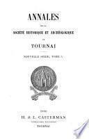 Annales de la Société historique et archéologique de Tournai