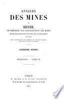 Annales des mines, ou recueil de mémoires sur l'exploitation des mines et sur les sciences et les arts qui s'y rattachent