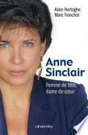 Anne Sinclair Femme de tête, dame de coeur