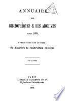 Annuaire des bibliothèques et des archives pour 1886, 1888-89