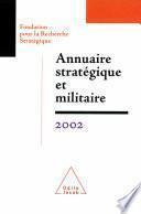 Annuaire stratégique et militaire 2002