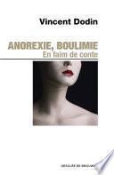 Anorexie, boulimie. En faim de conte...
