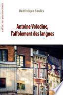 Antoine Volodine, l'affolement des langues