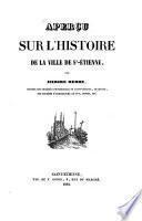 Aperçu sur l'histoire de la ville de St. Étienne