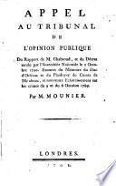 Appel au tribunal de l'opinion publique, du Rapport de M. Chabroud, et du décret rendu par l'Assemblée Nationale le 2 octobre 1790