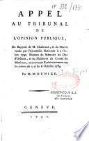 Appel au tribunal de l'opinion publique, du rapport de M. Chabroud...et nouveaux éclaircissements sur les crimes du 5 et 6 octobre 1789