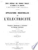 Applications industrielles de l'électricité