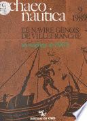 Archaeonautica (9) : Le Navire génois de Villefranche, un naufrage de 1516 ?