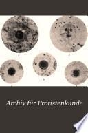 Archiv für Protistenkunde