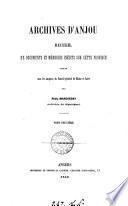 Archives d'Anjou, recueil des documents et mémoires inédits sur cette province, publ. par P. Marchegay