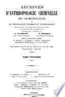 Archives d'anthropologie criminelle, de criminologie et de psychologie normale et pathologique