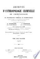 Archives d'anthropologie criminelle, de criminologie et de psychologie normale et pathologique