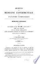 Archives de médecine expérimentale et d'anatomie pathologique
