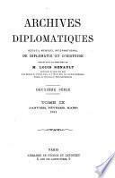 Archives diplomatiques; recueil mensuel de diplomatie, d'histoire et de droit international
