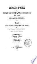 Archives, ou correspondance inédite de la maison d'Orange-Nassau: 1567-1572