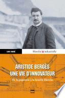 Aristide Bergès, une vie d'innovateur
