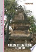 Arles et la peste de 1720-1721