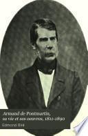 Armand de Pontmartin, sa vie et ses oeuvres, 1811-1890