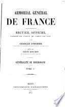 Armorial général de France, recueil officie dressé en vertu de l'édit de 1696, généraliuś de Bourgogne