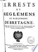 Arrests et reglemens du Parlement de Bretagne