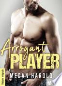 Arrogant Player - histoire intégrale