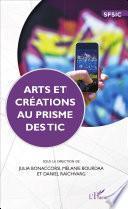 Arts et créations au prime des TIC