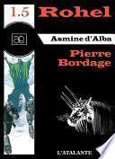 Asmine d'Alba - Rohel 1.5