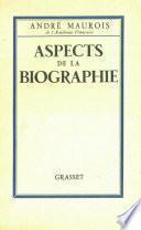Aspects de la biographie
