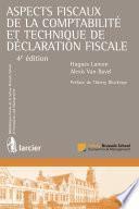 Aspects fiscaux de la comptabilité et technique de déclaration fiscale