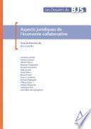 Aspects juridiques de l'économie collaborative