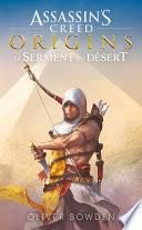 Assassin's Creed Origins : Le Serment du désert